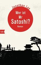 Wer ist Mr Satoshi? - Roman