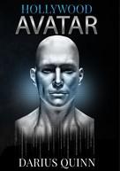 Darius Quinn: Hollywood Avatar