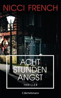 Nicci French: Acht Stunden Angst ★★★★
