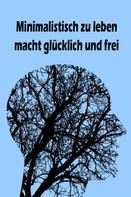 Jana Küster: Minimalistisch zu leben macht glücklich und frei ★★★★★