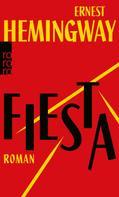 Ernest Hemingway: Fiesta ★★★★