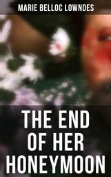 THE END OF HER HONEYMOON - Mystery Novel