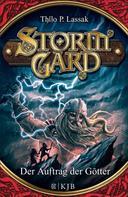 Thilo P. Lassak: Stormgard: Der Auftrag der Götter ★★★★★