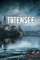 Betty Hugo: Totensee