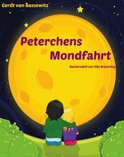 Peterchens Mondfahrt - Ein Himmelsmärchen für Klein und Groß