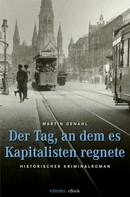 Martin Genahl: Der Tag, an dem es Kapitalisten regnete ★