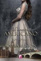 Sophia Ruston: Mi irresistible americano