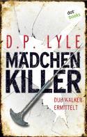 D.P. Lyle: Mädchenkiller ★★★★