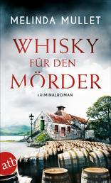 Whisky für den Mörder - Kriminalroman