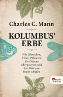 Charles C. Mann: Kolumbus' Erbe ★★★★