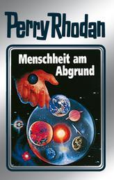 """Perry Rhodan 45: Menschheit am Abgrund (Silberband) - Erster Band des Zyklus """"Die Cappins"""""""