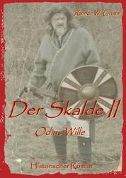 Der Skalde II - Odins Wille