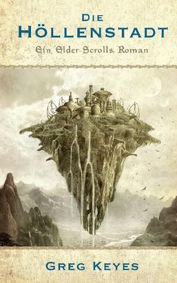 The Elder Scrolls Band 1: Die Höllenstadt