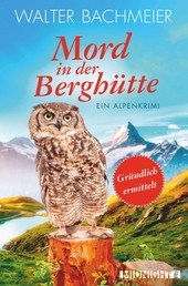 Mord in der Berghütte - Ein Alpenkrimi