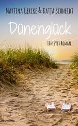 Dünenglück - Ein Sylt Roman