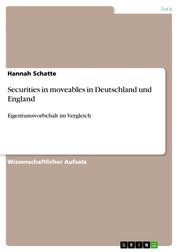 Securities in moveables in Deutschland und England - Eigentumsvorbehalt im Vergleich