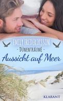 Emily Frederiksson: Aussicht auf Meer. Dünenträume ★★★★