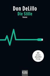 Die Stille - Roman