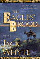 Jack Whyte: The Eagles' Brood