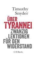Timothy Snyder: Über Tyrannei ★★★★