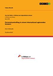 Personalcontrolling in einem international agierenden Konzern - Eine Fallstudie
