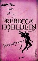 Rebecca Hohlbein: Himmelwärts ★★★