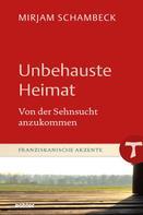 Mirjam Schambeck: Unbehauste Heimat