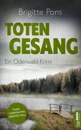 Totengesang - Ein Odenwald-Krimi