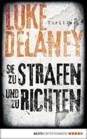 Luke Delaney: Sie zu strafen und zu richten ★★★★