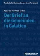 Peter von der Osten-Sacken: Der Brief an die Gemeinden in Galatien