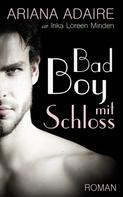 Ariana Adaire: Bad Boy mit Schloss ★★★★