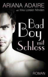 Bad Boy mit Schloss - Dark Passion