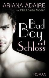 Bad Boy mit Schloss - Dark Passion