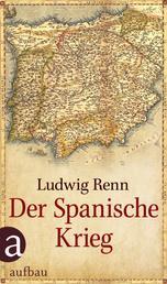Der Spanische Krieg - Erste vollständige Ausgabe