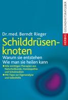 Berndt Rieger: Schilddrüsenknoten ★★★★★