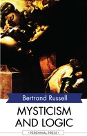 Bertrand Russell: Mysticism and Logic