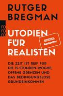Rutger Bregman: Utopien für Realisten ★★★★★
