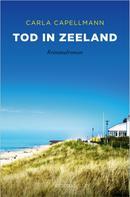 Carla Capellmann: Tod in Zeeland