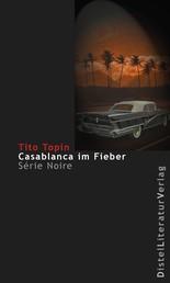 Casablanca im Fieber