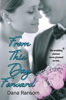 Dana Ransom: From This Day Forward ★★★★