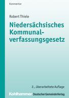 Robert Thiele: Niedersächsisches Kommunalverfassungsgesetz