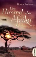 Deanna Raybourn: Der Himmel über Afrika ★★★★★