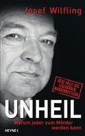 Josef Wilfling: Unheil ★★★★