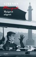 Georges Simenon: Maigret zögert ★★★★