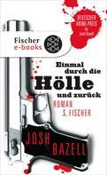 Josh Bazell: Einmal durch die Hölle und zurück ★★★