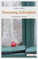 Klaus Jäger: Rennsteig-Schwalben ★★★