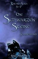 Rike Moor: Die schwarzen Steine - Sammelband: Episode 5-7