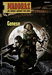Maddrax 541 - Science-Fiction-Serie - Genese
