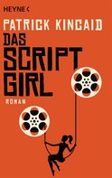 Patrick Kincaid: Das Script-Girl ★★