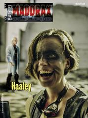 Maddrax 554 - Science-Fiction-Serie - Haaley